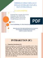PPT Kel.6_INTRA KUTAN (IC) DAN INTRATEKAL