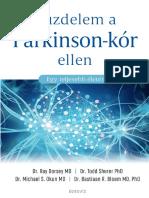 Ray Dorsey MD,Todd Sherer PhD - KÜZDELEM A PARKINSON-KÓR ELLEN