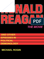 Michæl Rogin - Ronald Reagan the Movie_ and Other Episodes in Political Demonology-University of California Press (1988)