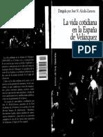 Alcalá-Zamora (director). La vida cotidiana en la España de Velázquez.pdf