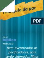 LIÇÃO 12 TRIANGULO DA PAZ