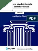 1. José Querino Ribeiro - Fayolismo na administração das escolas públicas.