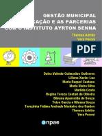 Gestão municipal da educação e as parcerias com o Instituto Ayrton Senna