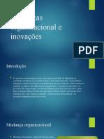 Mudanças organizacional e inovações 2
