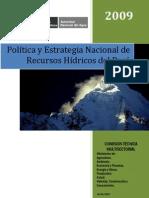 Politica y Estrategia Nacional de Recursos Hídricos del Perú - 2009