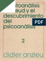 ANZIEU, D. - El autoanálisis de Freud 2