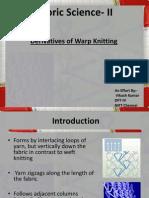 Derivatives of Warp Knitting