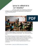 Cómo Mejorar La Calidad de La Educación en Colombia