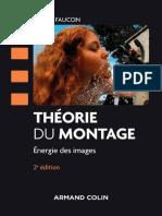 Théorie du montage - 2e ed. Energie des images (Cinéma Arts Visuels) (French Edition) by Térésa Faucon (z-lib.org)