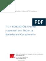 Enseñar y aprender con TIC en la Sociedad del Conocimiento