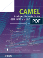 CAMEL-Intelligent Networks for the GSM, GPRS and UMTS Network