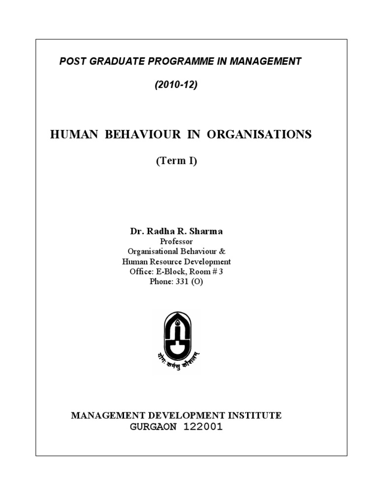 course outline of organizational behaviour and Improved understanding of human behaviour in organizations  organizational behaviour  the instructor will post your course outline and other materials in.