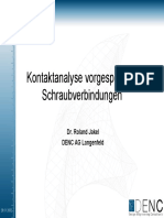 Kontaktanalyse vorgespannter Schraubverbindungen. Dr. Roland Jakel DENC AG Langenfeld