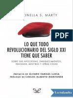 Lo que todo revolucionario del siglo XXI tiene que saber - Antonella S Marty