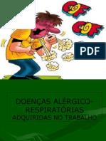 DOENÇAS ALÉRGICO-RESPIRATÓRIAS ADQUIRIDAS NO TRABALHO