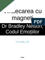 Vindecarea Cu Magneți - Dr Bradley Nelson, Codul Emoțiilor