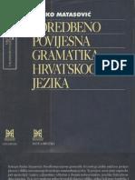 Matasović, Ranko - Poredbeno-povijesna gramatika hrvatskoga jezika