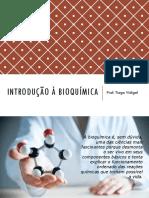Aula 1 - Introdução à bioquímica