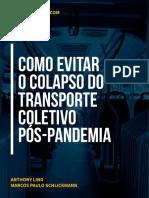Como evitar o colapso do transporte coletivo pós-pandemia - Caos Planejado