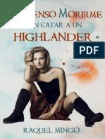 No Pienso Morirme Sin Catar a Un Highlander- Raquel Mingo-holaebook (1)