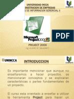 SISTEMAS DE INFORMACION GERENCIAL II - PROJECT 2000