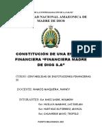 EJEMPLO DE CONSTITUCIÓN DE UNA  FINANCIERA