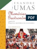 Memórias Gastronômicas de Todos Os Tempos - Alexandre Dumas