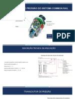 Transdutores de Pressão Do Sistema Common Rail