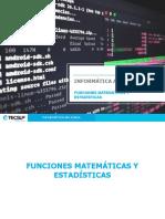 05-Funciones Matemáticas y Estadísticas 2.Pptm