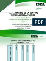 Central Hidroeléctrica Ituango y sus Proyectos Asociados - Álvaro Vásquez Osorio