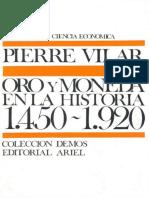 1974 Vilar Pierre Oro y Moneda en La Historia 1450 1920