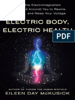 Eileen Day McKusick - Electric Body, Electric Health_ Using the Electromagnetism Within (and Around) You to Rewire, Recharge, And Raise Your Voltage-St. Martin's Publishing Group (2021)