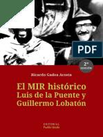 Gadea, Ricardo-El MIR Histórico. Luis de La Puente y Guillermo Lobatón