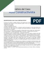 Análisis Caso Aula Constructivista resumen