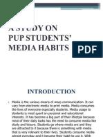 Media Habits of PUP Students