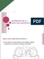 SINDROME DE LA 2da MOTONEURONA