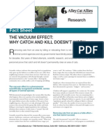Vacuum Effect Why Catch and Kill Does Not Work