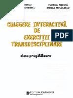 Culegere interactiva de exercitii transdisciplinare - Clasa pregatitoare - Aur