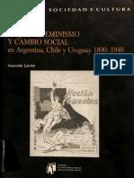 Lavrin Asuncion - Mujeres Feminismo Y Cambio Social en Argentina Chile Y Uruguay - 1890 1940.Compressed