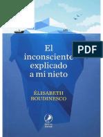 Roudinesco+El+Inconsciente+Explicado+a+Mi+Nieto