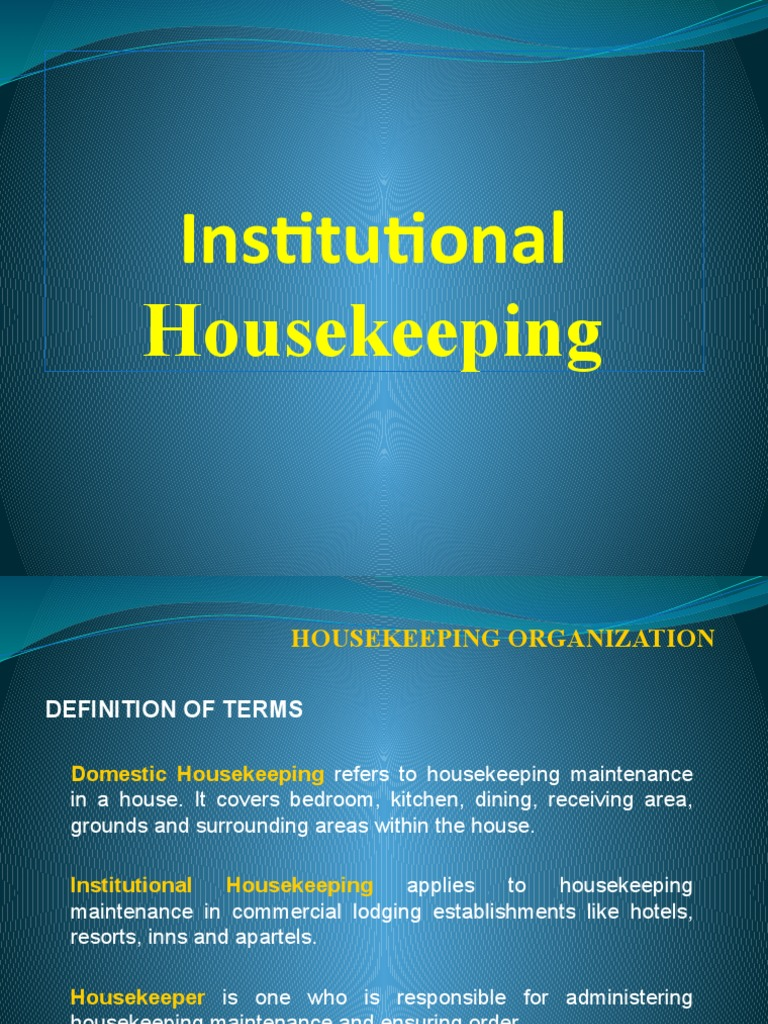 institutional housekeeping 2 housekeeping