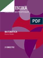CADERNO DO PROFESSOR MATEMÁTICA - E.M. - 2º BIM. VOLUME ÚNICO