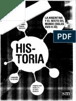 Historia 3º - La Argentina y El Resto Del Mundo Siglos XVIII a XX - Proyecto Nodos - Editorial SM