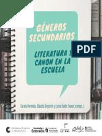 Géneros Secundarios. Literatura y Canon en La Escuela 2019