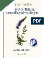 Strehlow, Wighard - Die Kunst der Heilung nach Hildegard von Bingen Aderlass statt Pillen-Knaur MensSana eBook (2012)