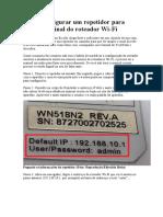 Como Configurar Um Repetidor Para Ampliar o Sinal Do Roteador Wi