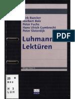 (Ableger, 6) Dirk Baecker, Norbert Bolz, Peter Fuchs, Hans Ulrich Gumbrecht, Peter Sloterdijk - Luhmann Lektüren-Kadmos (2010)