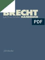 Jan Knopf (Auth.) - Brecht-Handbuch_ Eine Ästhetik Der Widersprüche-J.B. Metzler (1984)