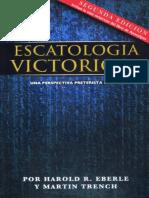 Escatologia Victoriosa - Harold R. Eberle.pdf;Filename = UTF-8''Escatologia Victoriosa - Harold R