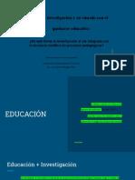 Presentacion_2_Reflexiones_Pregunta 3_La Investigacion en El Quehacer Docente_Jarrison Caicedo